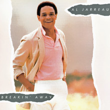 "Al Jarreau ""Breakin' Away"""